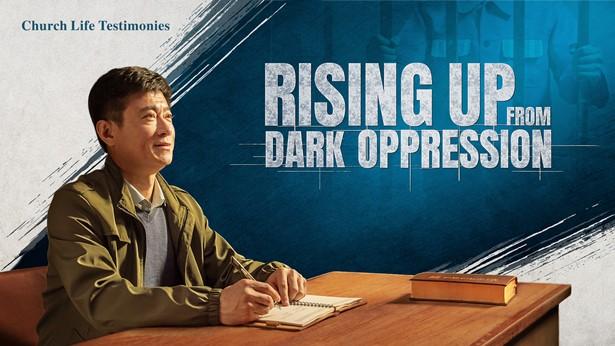 Rising Up From Dark Oppression