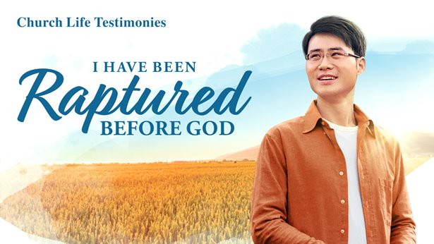 I Have Been Raptured Before God