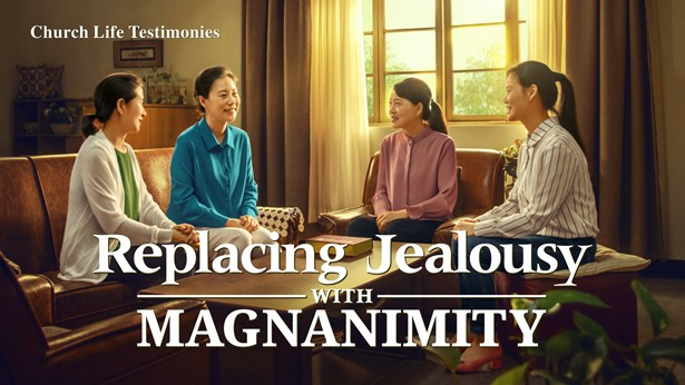 Replacing Jealousy With Magnanimity
