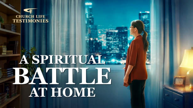 A Spiritual Battle at Home