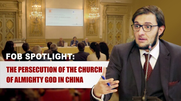 FOB Spotlight: The Persecution of The Church of Almighty God in China
