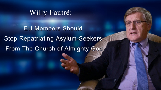 Willy Fautré: EU Members Should Stop Repatriating Asylum-Seekers From The Church of Almighty God