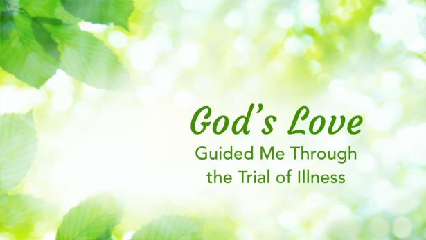 God Helped Me Pass Through the Trial of Illness